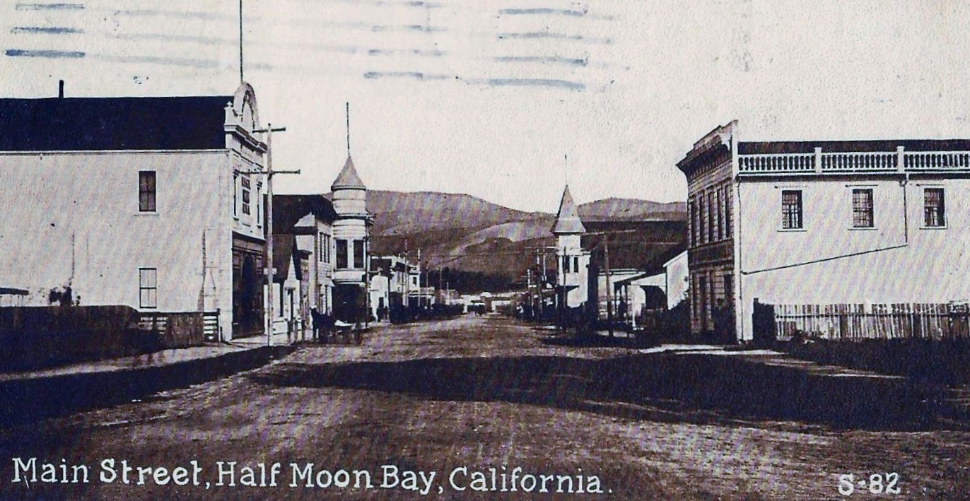Half Moon Bay Main St 1913